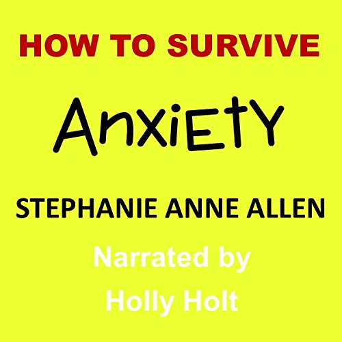 How to Survive Anxiety audiobook cover art