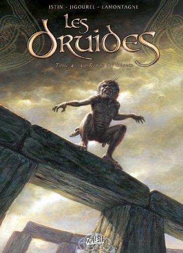 Les Druides T04: La Ronde des géants