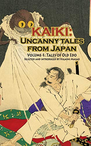 Tales of Old Edo - Kaiki: Uncanny Tales from Japan, Vol. 1
