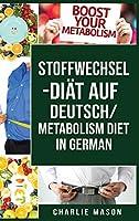 Stoffwechsel-Diaet Auf Deutsch/ Metabolism Diet In German