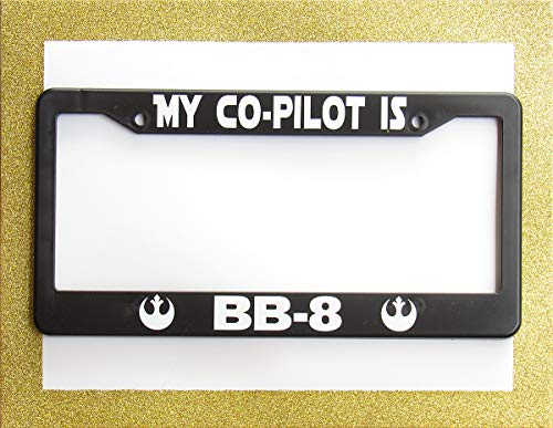 My Co-Pilot is BB-8 License Plate Frame: BB-8 Sticker Plate Holder Auto Car Novelty Accessories License Plate Art - 12x6 Inches