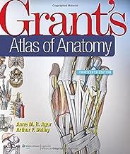 Grant's Atlas of Anatomy, 13th Edition