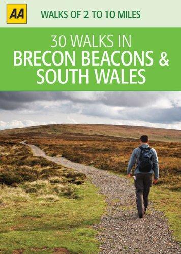 30 Walks in Brecon Beacons & South Wales (AA 30 Walks in)