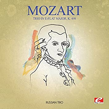 Mozart: Trio in E-Flat Major, K. 498 (Digitally Remastered)