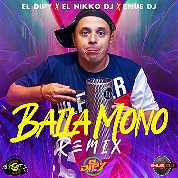 Baila Mono (Remix)