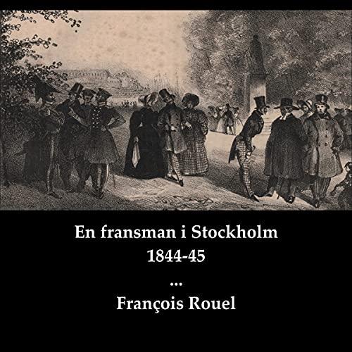 En fransman i Stockholm 1844-45 cover art