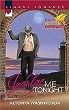 Indulge Me Tonight (Kimani Hotties Book 56)