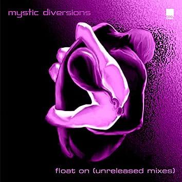 Float On (Unreleased Mixes)