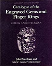 Catalogue of Greek & Etruscan Engraved Gems & Finger Rings in the Ashmolean