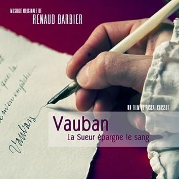Vauban, la sueur épargne le sang (Bande originale du docu-fiction de Pascal Cuissot)