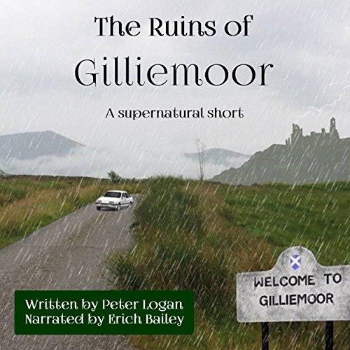 The Ruins of Gilliemoor audiobook cover art