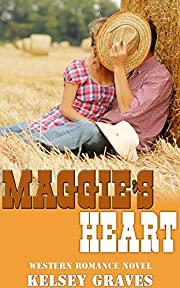 Maggie's Heart : Western Romance Novel