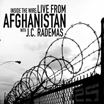 Inside the Wire, Live from Afghanistan: Operation Bunker Buster Pt.2 the Classified File