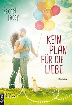 Kein Plan für die Liebe  Love to the rescue 1   German Edition
