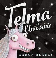 Telma, o Unicórnio (Portuguese Edition)