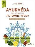 Ayurvéda : mon programme automne-hiver