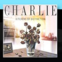 Kitchens Of Distinction by Charlie