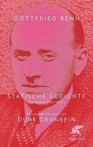 Statische Gedichte: (Gedichte 1937-1947)