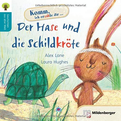 Geschichten aus aller Welt: Der Hase und die Schildkröte