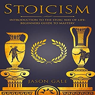 Stoicism: Introduction to the Stoic Way of Life audiobook cover art