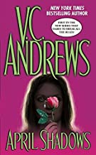 [(April Shadows)] [By (author) V. C Andrews] published on (October, 2005)
