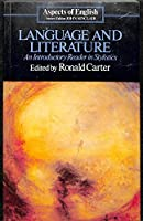 Language and Literature: An Introductory Reader in Stylistics (Aspects of English S.)