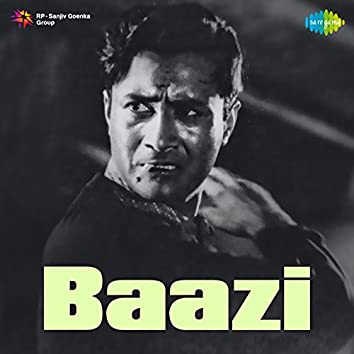 Baazi (Original Motion Picture Soundtrack)