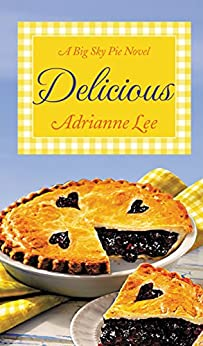 Delicious: Big Sky Pie #2 by [Adrianne Lee]