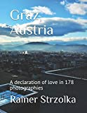 Graz, Austria: A declaration of love in 178 photographies