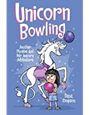 Unicorn Bowling (Phoebe and Her Unicorn Series Book 9): Another Phoebe and Her Unicorn Adventure (Volume 9)