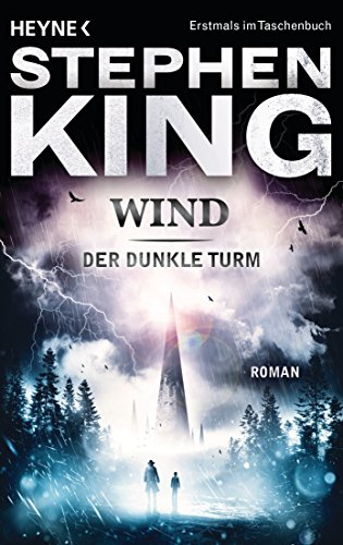 Wind: Roman (Der dunkle Turm 8)