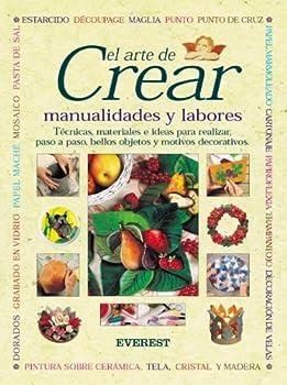 El Arte De Crear 8424184688 Book Cover