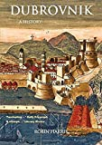 Dubrovnik: A History
