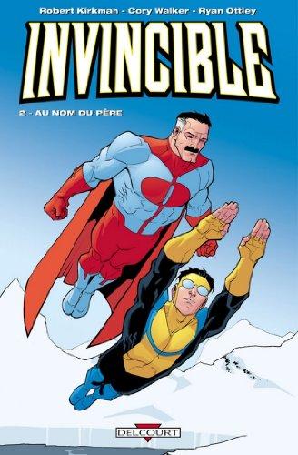 Invincible T02 : Au nom du père