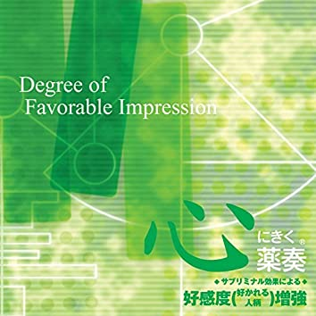 Effect in The Heart: Degree of Favorable Impression