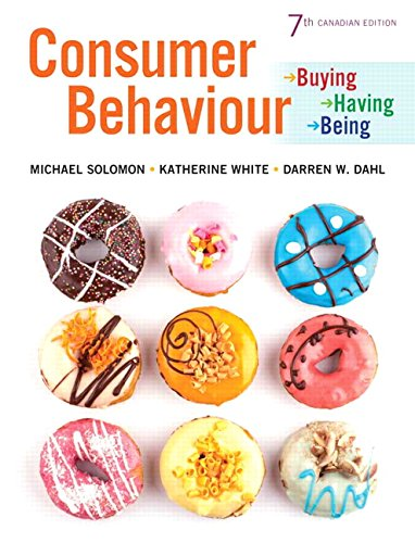 Consumer Behaviour: Buying, Having, and Being, Seventh Canadian Edition (7th Edition)
