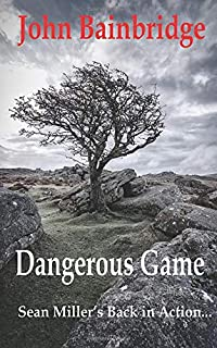 Dangerous Game (A Sean Miller Adventure Thriller)