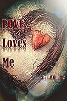 Love Loves Me