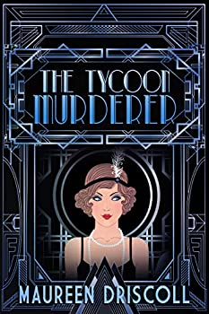 The Tycoon Murderer  Remington Mansion Mystery Book 1