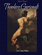 Theodore Gericault:  100 Colour Plates