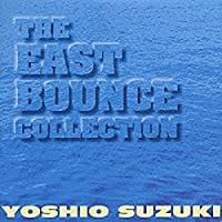 Eastbounce Collection by Yoshio Suzuki (1996-06-26)