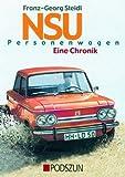 NSU Personenwagen: Eine Chronik
