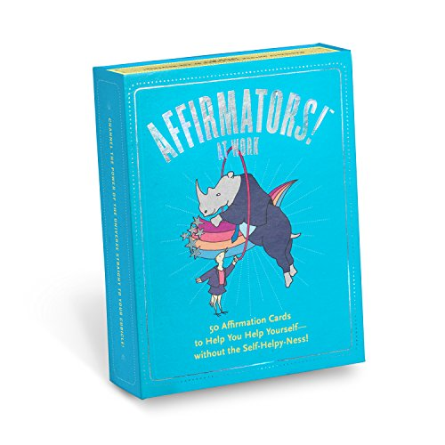 Affirmators! at Work Deck: 50 Affirmation Cards to Help You Help Yourself - Without the Self-helpy-ness!