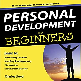 Personal Development for Beginners: The Complete Guide to Personal Development cover art