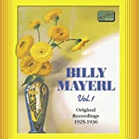 Original Recordings 1925 - 1936 , Vol. 1 by Billy Mayerl (2003-02-24)