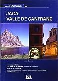 Una semana en Jaca Valle de Canfranc