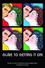 Guide to Getting It On! 4th Edition by Paul Joannides (2004-04-02)