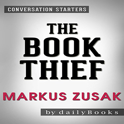 The Book Thief by Markus Zusak: Conversation Starters cover art