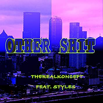 Other Shit (feat. Styles)