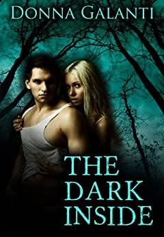 The Dark Inside: A short story collection (Element Trilogy) by [Donna Galanti]